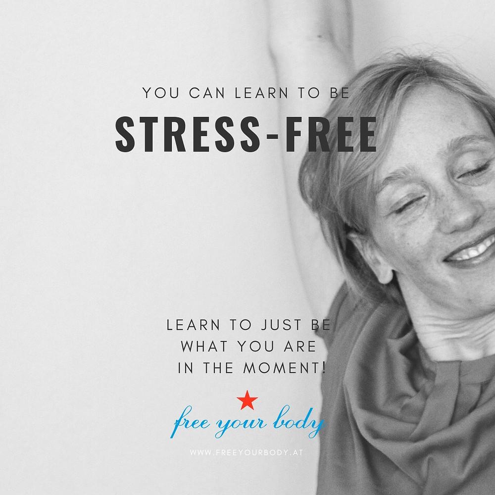 Stress | Stress free | Free Your Body
