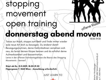 Stopping Movement – Open Training – ab Do. 21.11.19 – 06.02.20/ 18.00-19:30