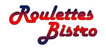 Roulettes Bistro