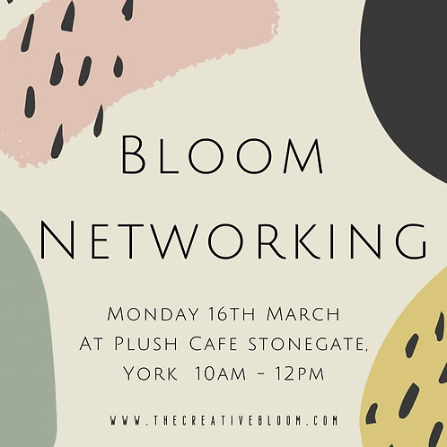 Bloom Networking - 16th March
