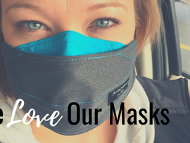 5 Reasons We Love Our Masks