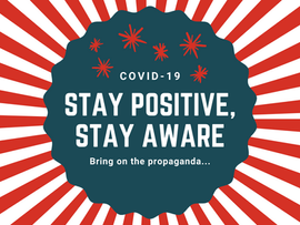 Stay Positive, Stay Aware | COVID-19