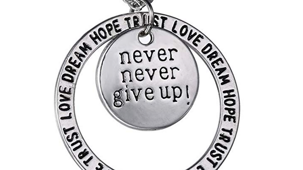 never never give up! - Necklace