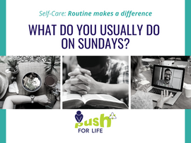 Self-Care: Routine Makes A Difference