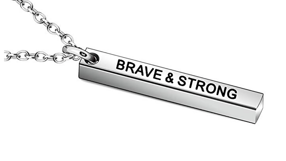 Brave & Strong - Necklace