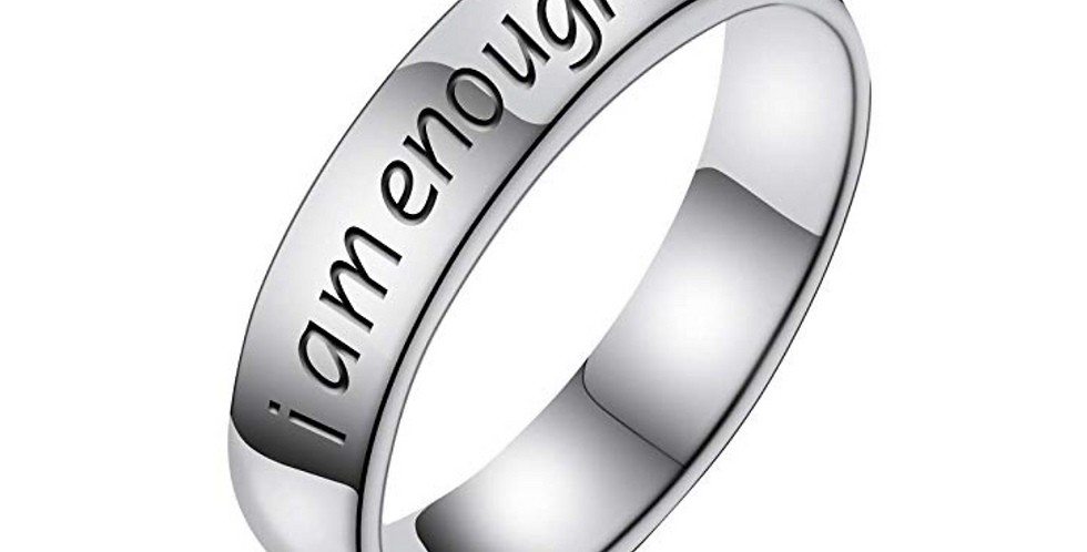 I am enough -Ring