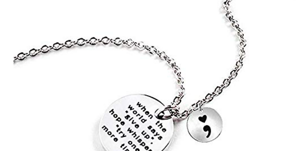 "When the world says ""give up"" - Necklace"