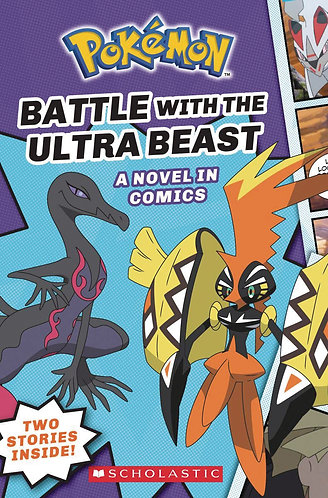 POKEMON COMIC NOVEL GN #1 BATTLE WITH ULTRA BEAST (C: 0-1-0)