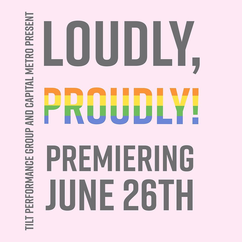 Loudly, Proudly!