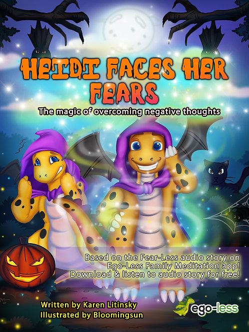 """""""Heidi Faces her Fears"""""""