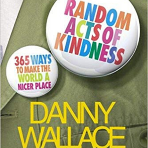 Random Acts of Kindness - Danny Wallace