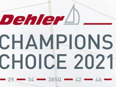 Dehler Champion Choice 2021!