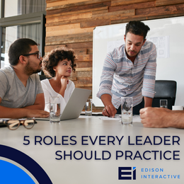 Five Roles Every Leader Should Practice