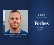Jeremy Ostermiller, CEO & Co-founder of Edison Interactive, is accepted into Forbes Business Council