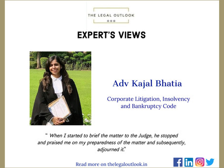 Adv. KAJAL BHATIA | Journey as a first generation lawyer and take on Insolvency and Bankruptcy Code