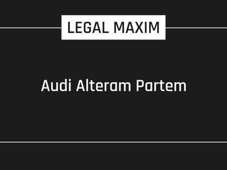 DOCTRINE OF AUDI ALTERAM PARTEM