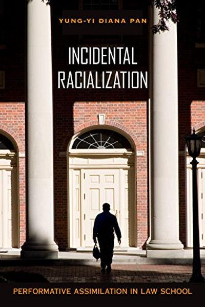 IncidentalRacialization.jpg