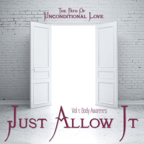 Just Allow It Vol 1 Body Awareness