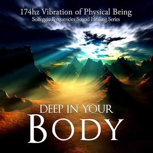 DEEP IN YOUR BODY