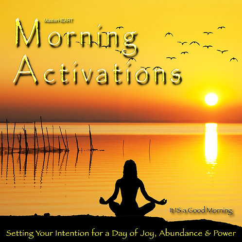MORNING ACTIVATIONS
