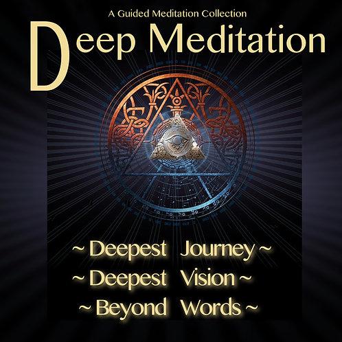 DEEPEST MEDITATION