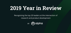 Alpha's 2019 Year in Review