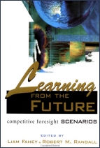 Book cover: Learning from the future: competitive foresight scenarios written by Liam Fahey and Robert Randall