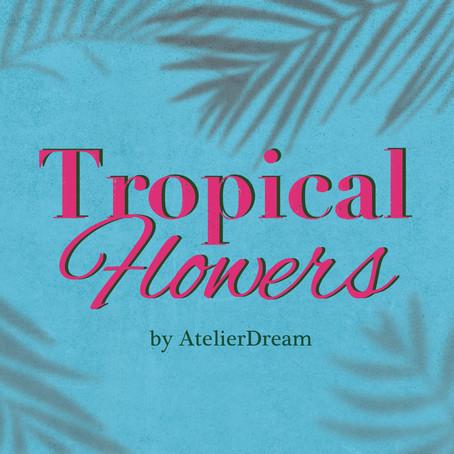 【気分は南国】Tropical flowers