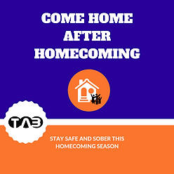 Stay safe and sober thishomecoming seaso