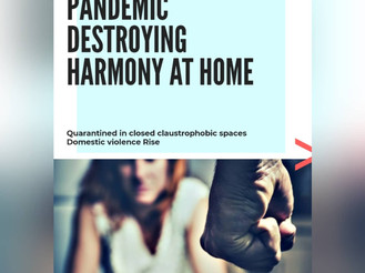 Pandemic destroying harmony at Home