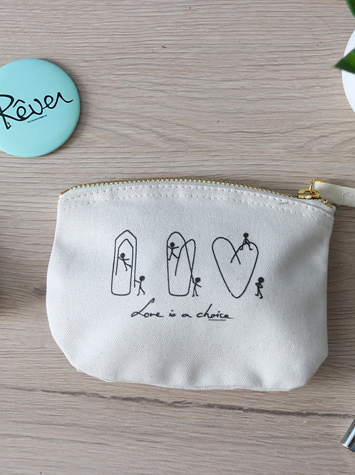 "Mini Pochette ""Love is a choice"""