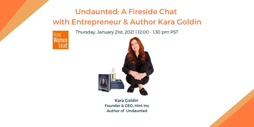 Undaunted: A Fireside Chat with Entrepreneur & Author Kara Goldin