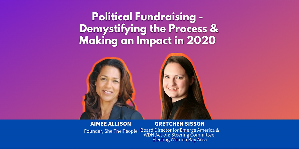 Political Fundraising - Demystifying the Process & Making an Impact in 2020