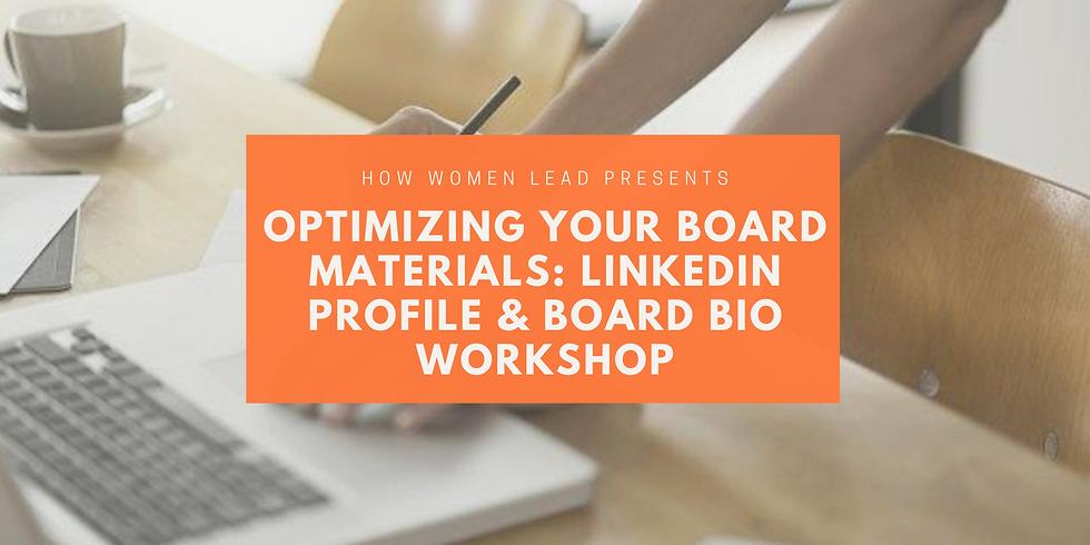 Optimizing Your Board Materials: LinkedIn Profile & Board Bio Workshop