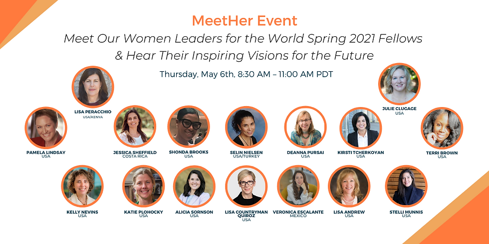 Celebrating the Women Leaders for the World Spring 2021 Fellows