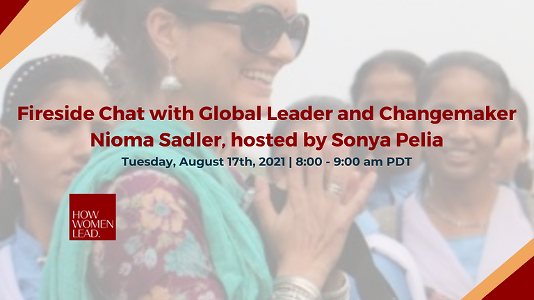 Fireside Chat with Global Leader and Changemaker Nioma Sadler