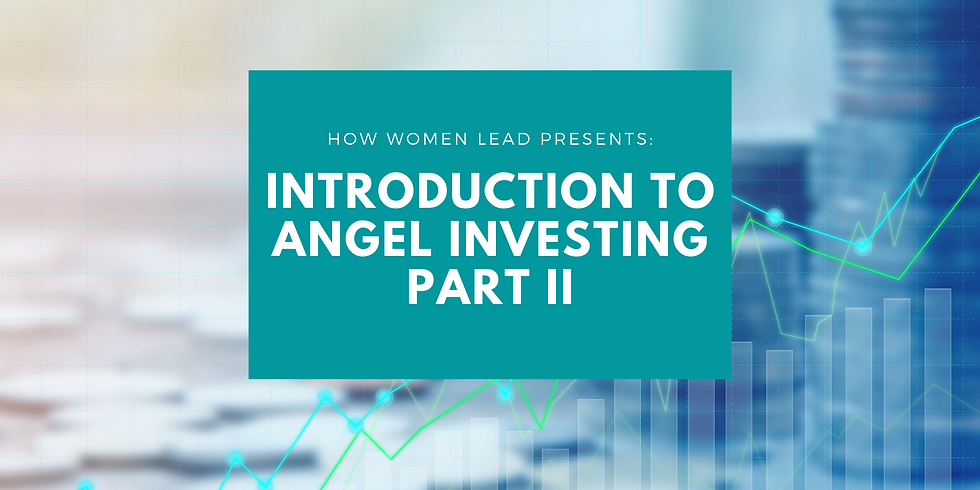 Introduction to Angel Investing - Session 2