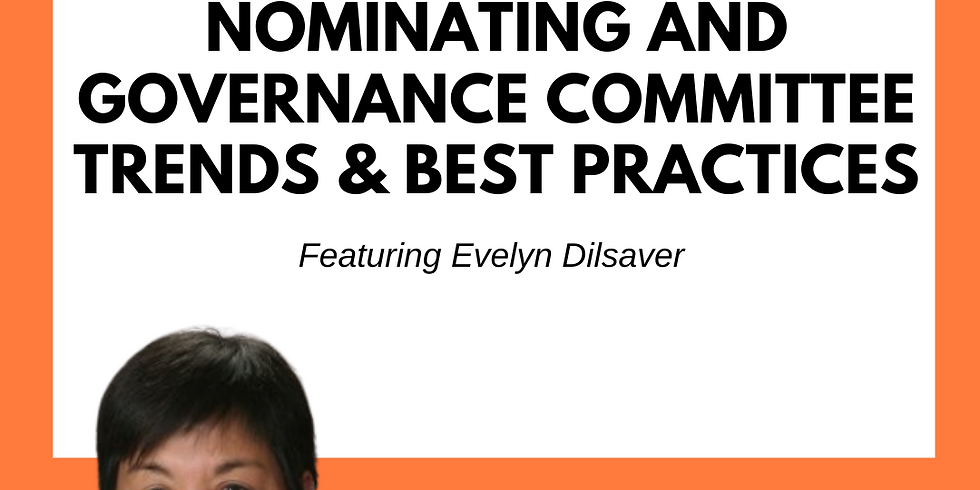Nominating and Governance Committee Trends & Best Practices