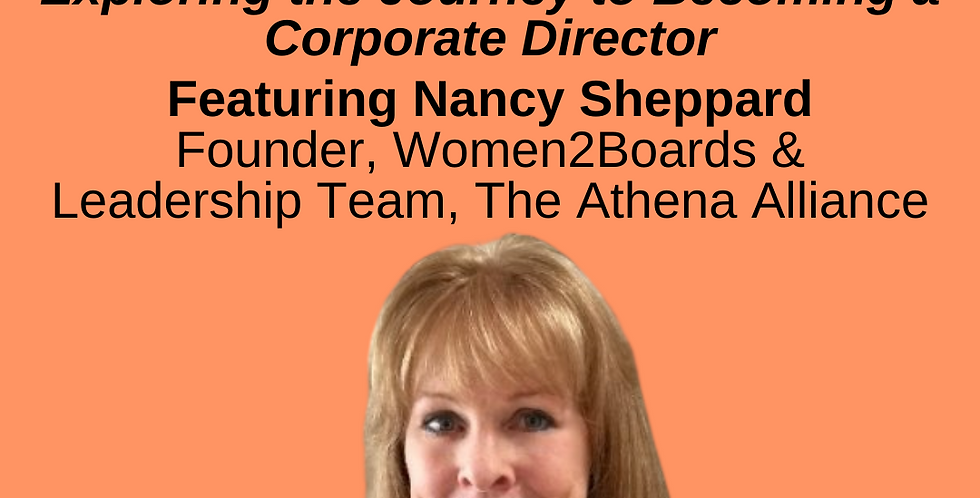 8:00-9:00am - Exploring the Journey to Becoming a Corporate Board Director