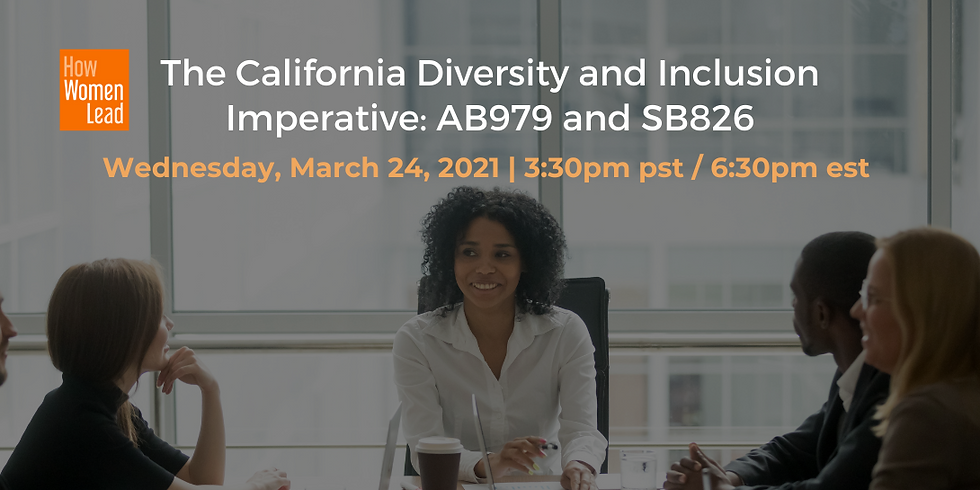 The California Diversity and Inclusion Imperative: AB979 and SB826