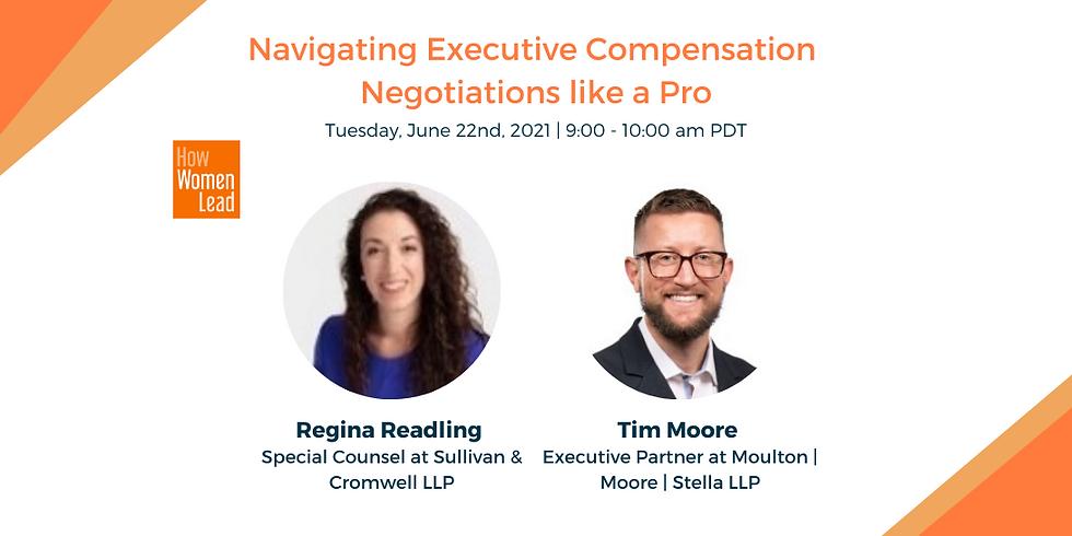 Navigating Executive Compensation Negotiations like a Pro