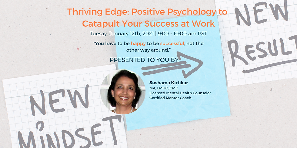 Thriving Edge: Positive Psychology to Catapult Your Success at Work