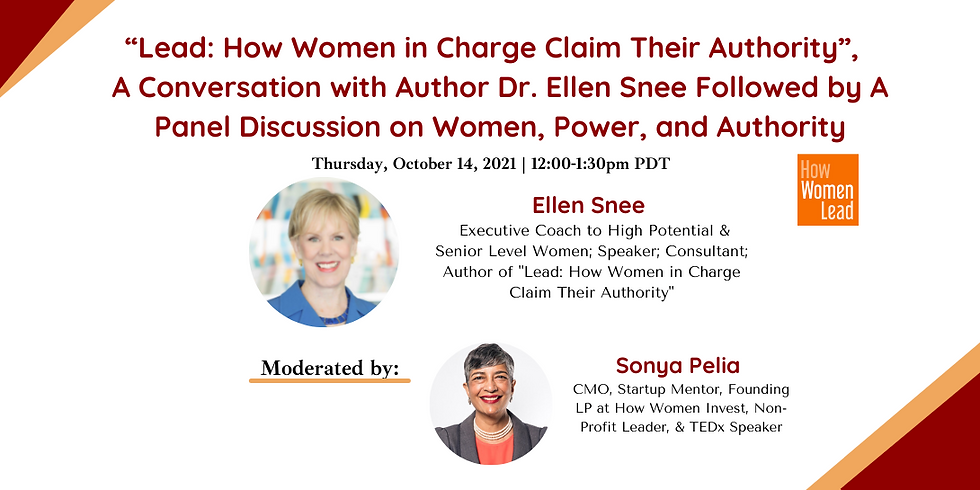 """""""Lead: How Women in Charge Claim Their Authority"""",  A conversation with Author Dr. Ellen Snee"""