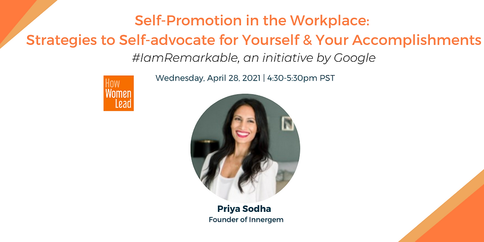 Self-Promotion in the Workplace: Strategies to Self-advocate for Yourself & Your Accomplishments