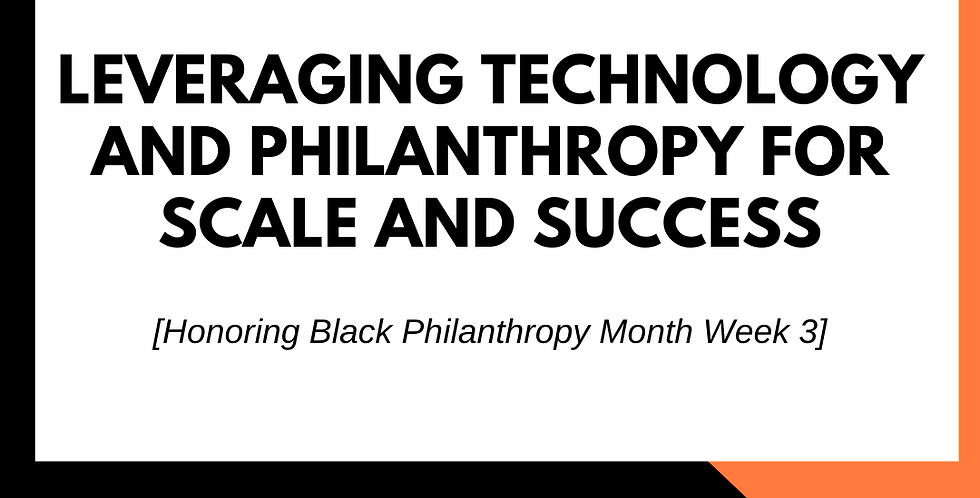 Leveraging Technology and Philanthropy for Scale and Success