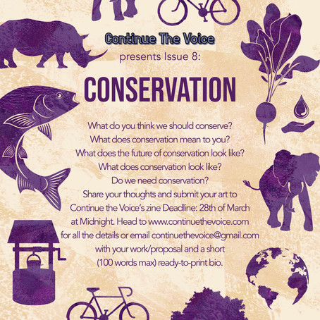 Submissions Open for Issue 8: Conservation