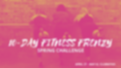 10-DAY FITNESS FRENZY SPRING CHALLENGE (