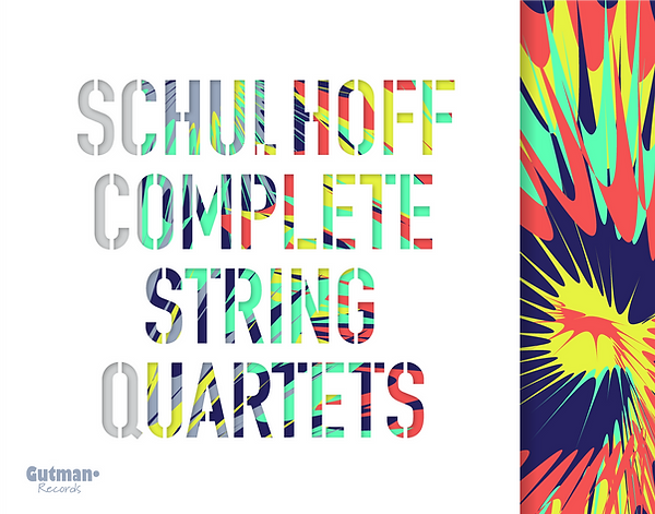 Schulhoff String Quartets