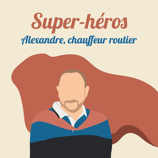 Alexandre, chauffeur routier à Orléans, réquisitionné pour l'approvisionnement médical.