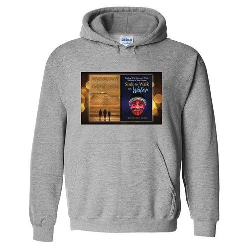Sink or Walk on Water Sweatshirt